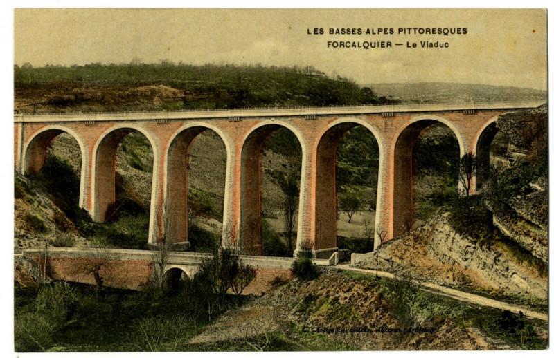 Carte postale ancienne Alpes de Haute-Provence Forcalquier Le Viaduc à Forcalquier