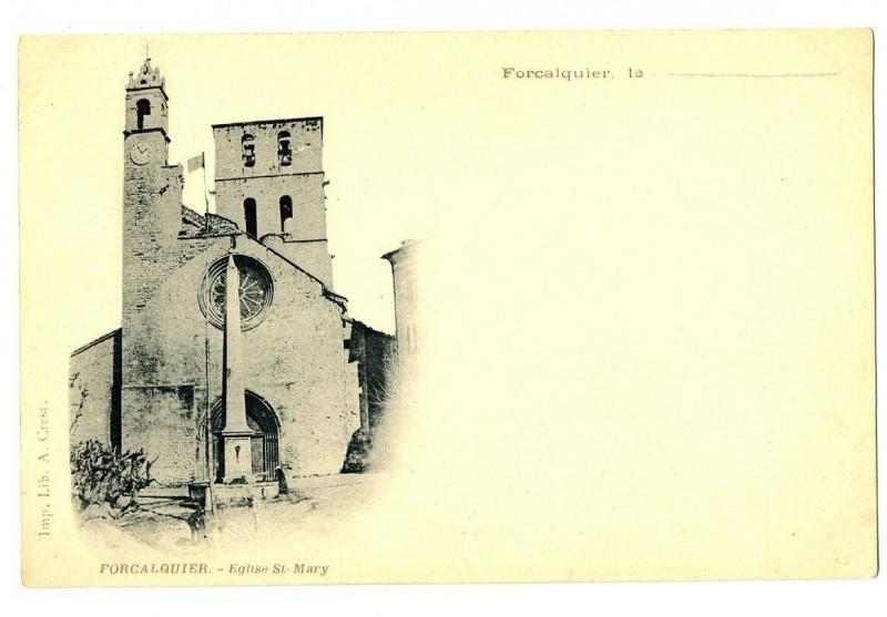 Carte postale ancienne Alpes de Haute-Provence Forcalquier Eglise Saint-Mary à Forcalquier