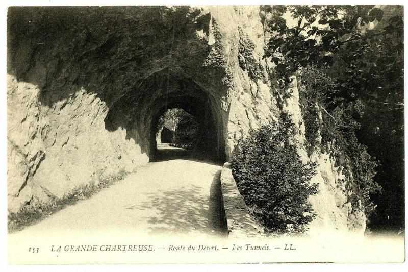 Carte postale ancienne Isère Chartreuse Route du Désert Les Tunnels à