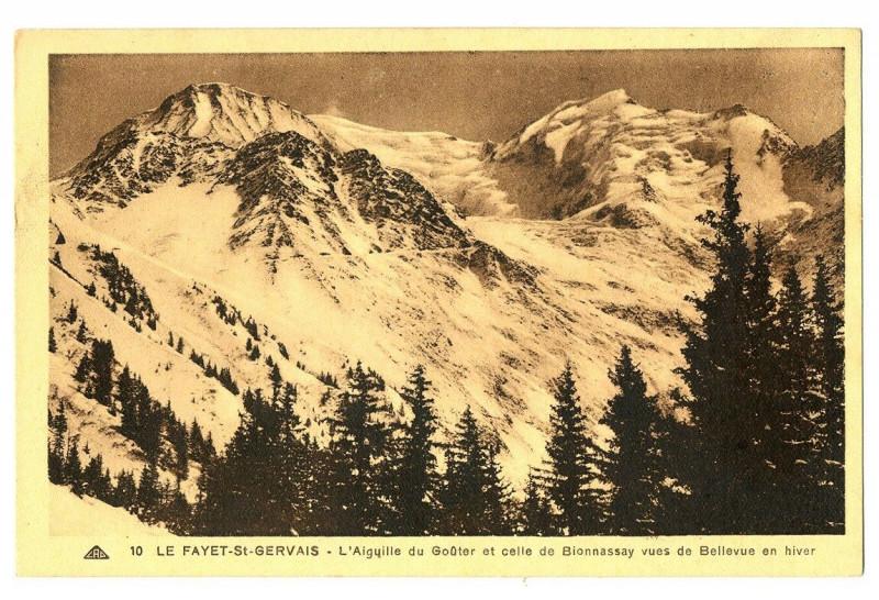Carte postale ancienne Haute-Savoie Le Fayet-Saint-Gervais Aiguille du Goûter et Bionnassay à