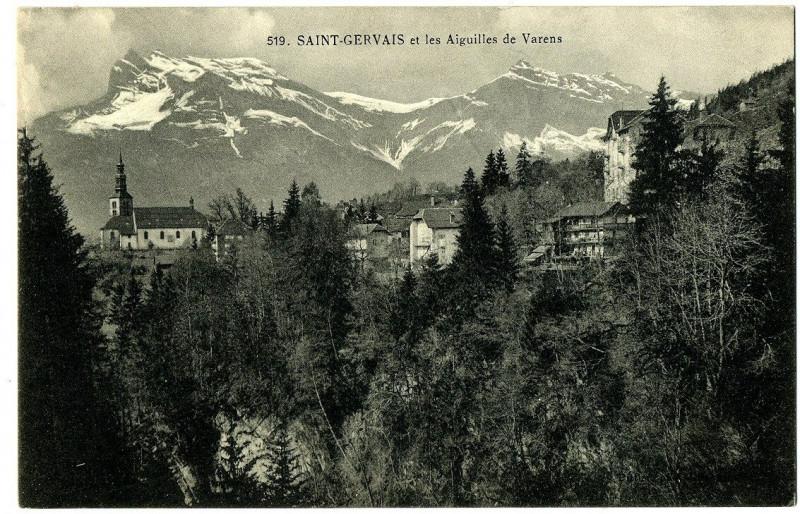 Carte postale ancienne Haute-Savoie Saint-Gervais et les Aiguilles de Varens à