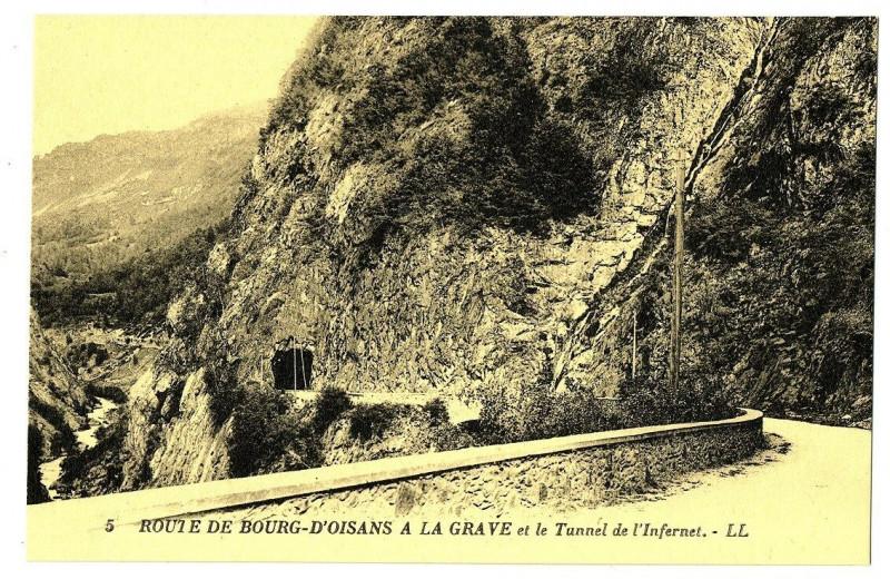 Carte postale ancienne Isère Route du Bourg d'Oisans à la Grave et Tunnel de l' Infernet à