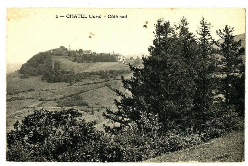 Carte postale ancienne Jura Châtel Côté Sud