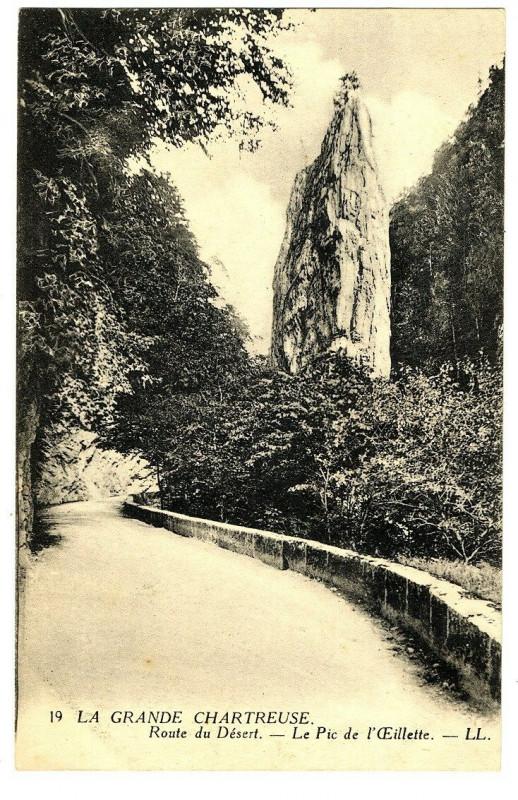 Carte postale ancienne Isère Chartreuse  route du Désert Le Pic de l'Oeillette