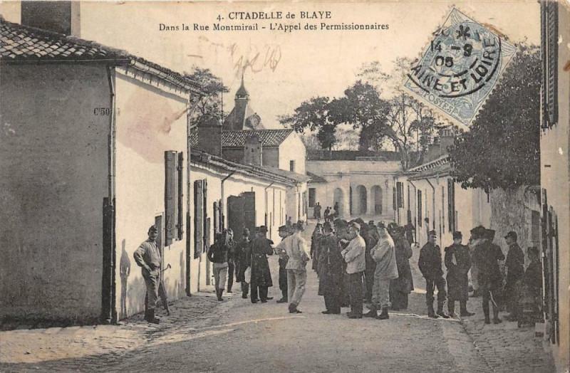Carte postale ancienne Citadelle De Blaye Dans La Rue Montmirail L´APPEL Des Permissionnaires (c à Blaye