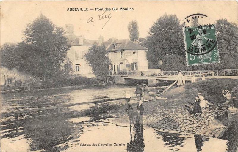 Carte postale ancienne Abbeville Pont Des Six Moulins (animée à Abbeville