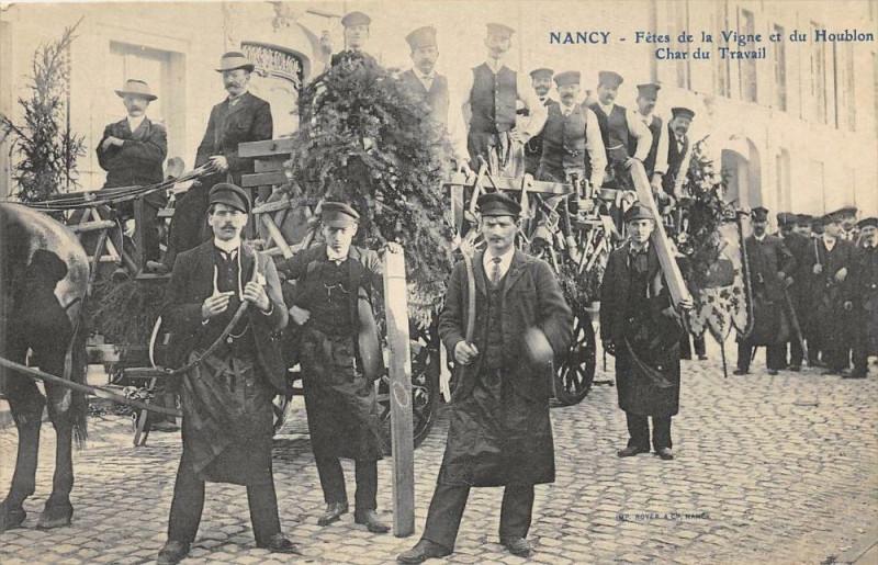 Carte postale ancienne Nancy Fete De La Vigne Et Du Houblon Char Du Travail à Nancy
