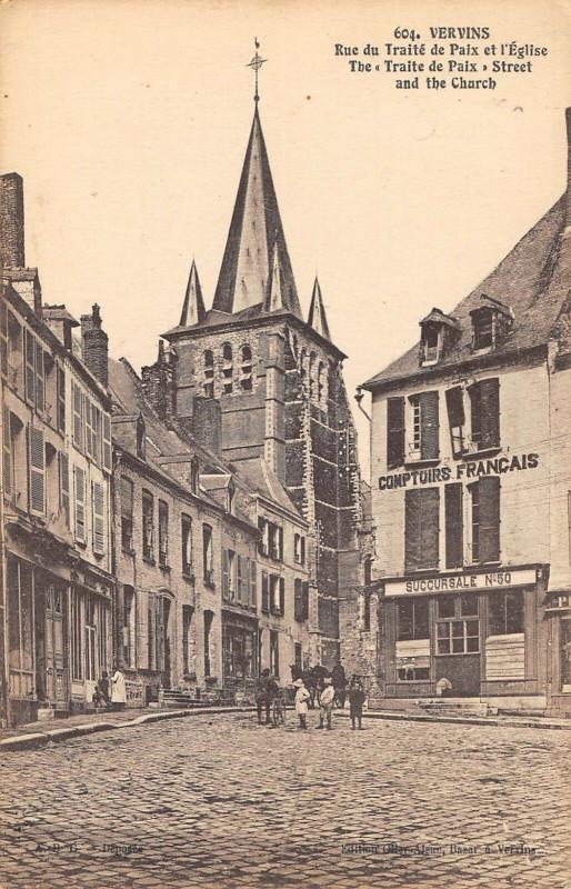 Carte postale ancienne Vervins Rue Du Traite De Paix Et Eglise (cliché pas courant à Vervins