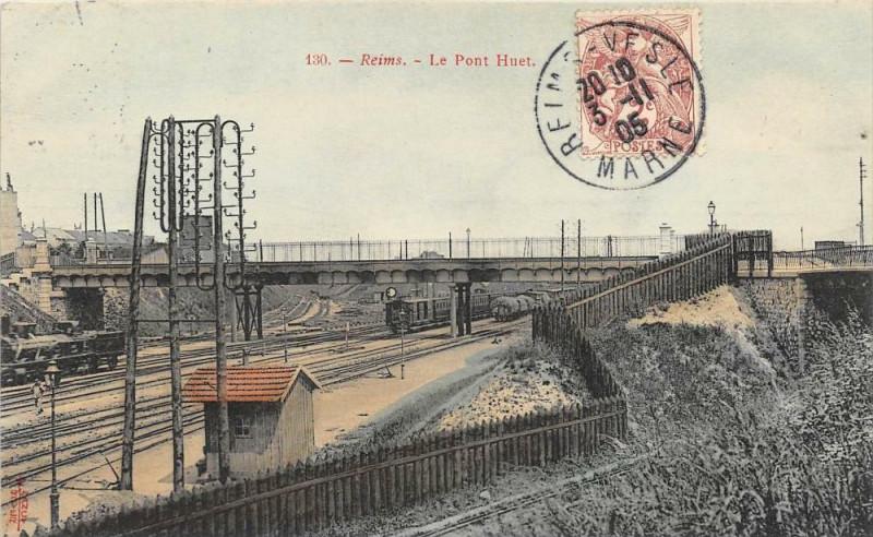 Carte postale ancienne Reims Le Pont Huet (Trains à Reims