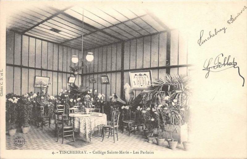 Carte postale ancienne Tinchebray CollegeSainte-Marie Les Parloirs (dos non divisé) à Ri