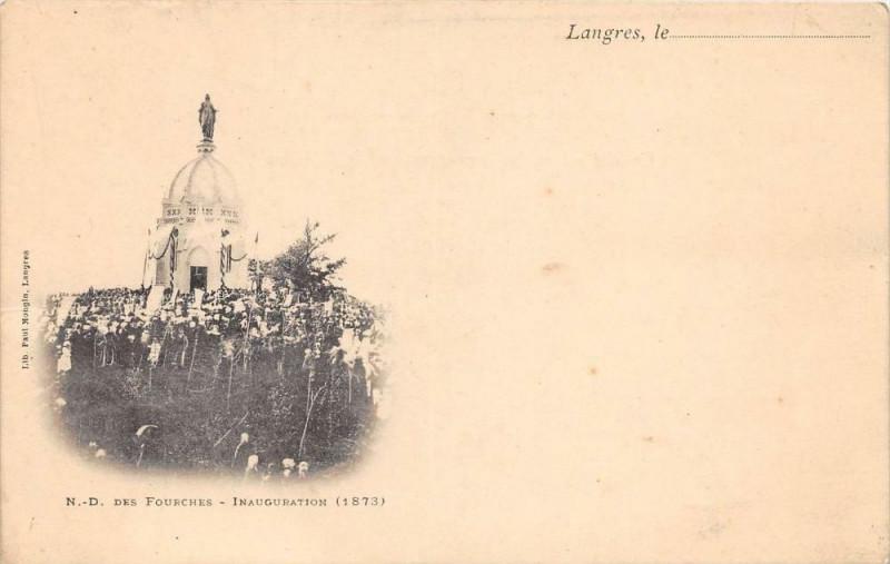 Carte postale ancienne Langres Notre Dame Des Fourches Inauguration (dos non divisé) à Langres
