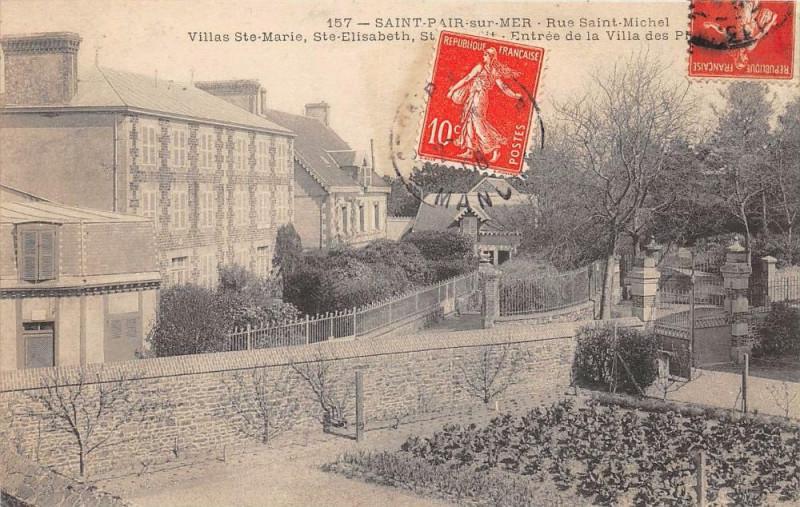 Carte postale ancienne Saint Pair Sur Mer Rue Saint Michel VillasSainte-MarieSainte-Elisabeth Entree à Saint-Pair-sur-Mer