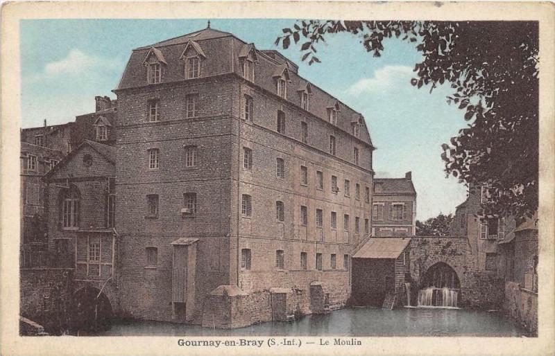 Carte postale ancienne Gournay En Bray Le Moulin à Gournay-en-Bray