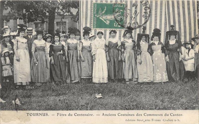 Carte postale ancienne Tournus Fetes Du Centenaire Anciens Costumes Des Communes Du Canton à Tournus