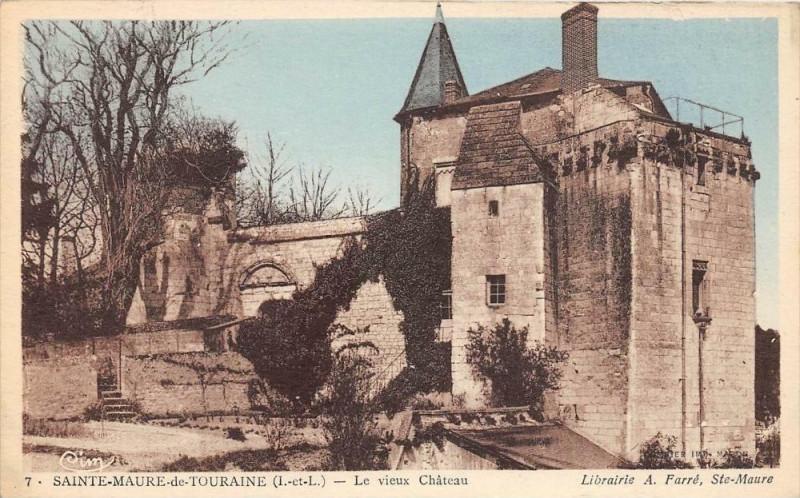 Carte postale ancienne Sainte Maure De Touraine Le Vieux Chateau (pas courante à Sainte-Maure-de-Touraine