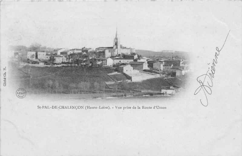 Carte postale ancienne Saint Pal De Chalencon Vue Prise De La Route D'Usson (dos non divisé) à Saint-Pal-de-Chalencon