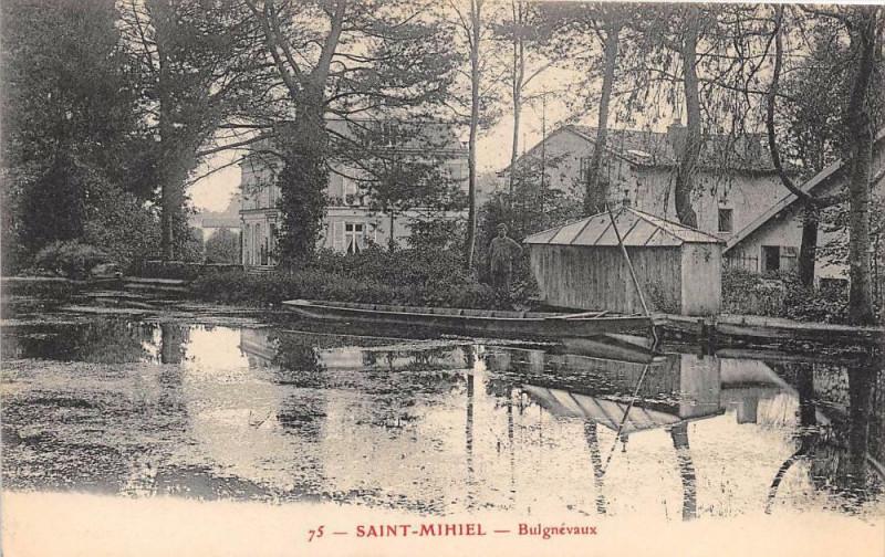 Carte postale ancienne Saint Mihiel Bulgnevaux à Saint-Mihiel