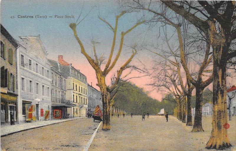 Carte postale ancienne Castres Place Soult à Castres