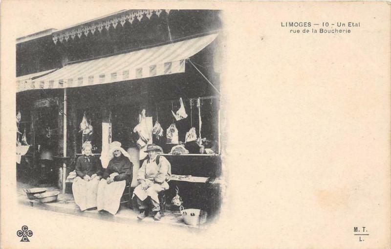 Carte postale ancienne Limoges Un Etal Rue De La Boucherie (dos non divisé) à Limoges