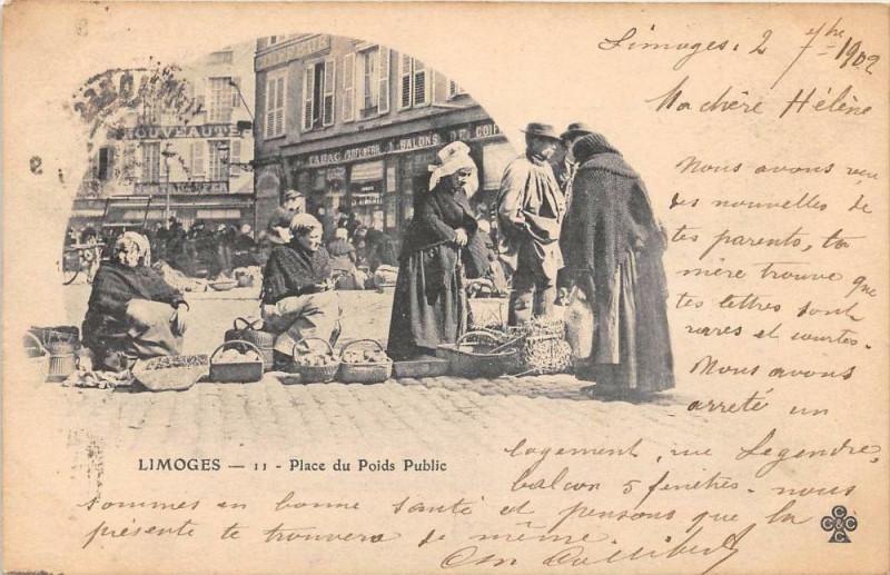 Carte postale ancienne Limoges Place Du Poids Public (dos non divisé) à Limoges