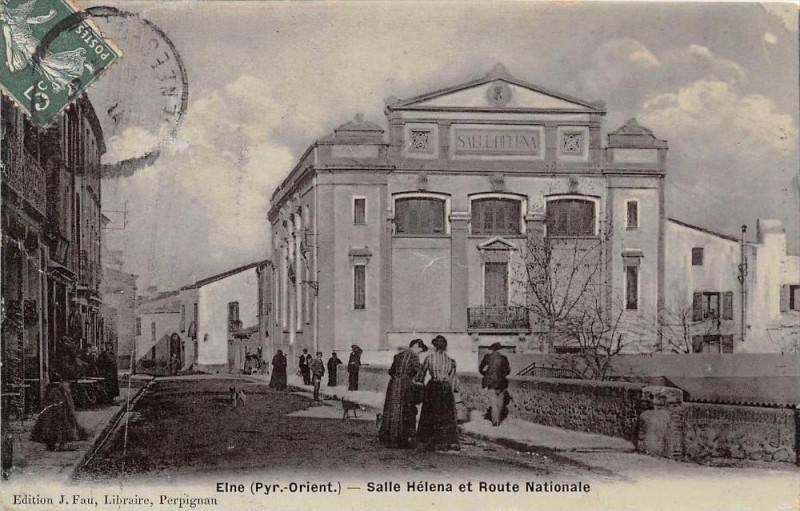 Carte postale ancienne Elne Salle Helena Et Route Nationale (cpa émaillée rare à Elne