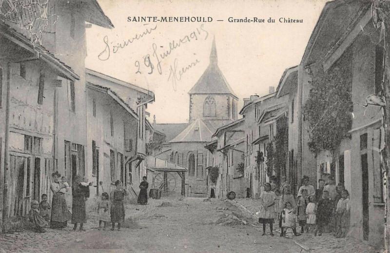 Carte postale ancienne Sainte Menehould Grande Rue Du Chateau à Sainte-Menehould