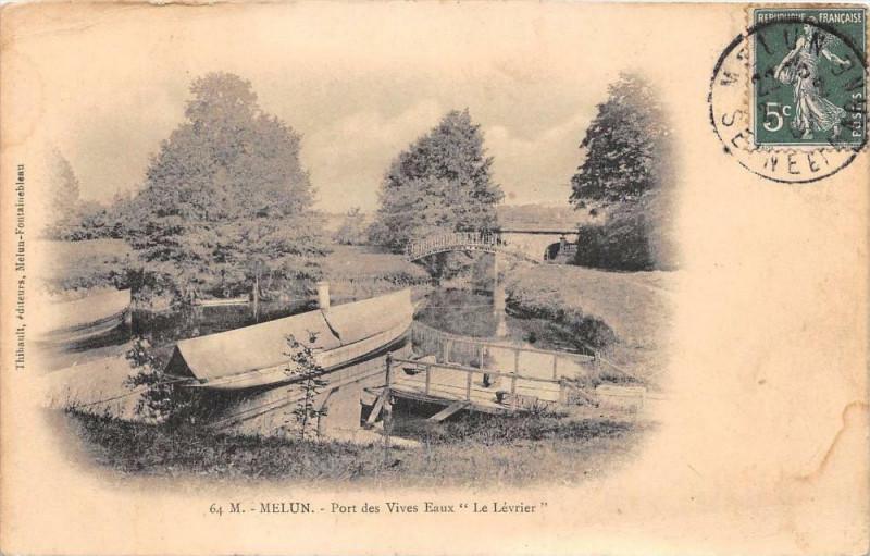 Carte postale ancienne Melun Pont Des Vives Eaux Le Levrier (dos non divisé) à Melun