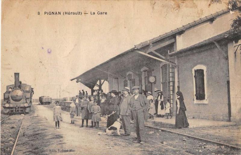 Carte postale ancienne Pignan La Gare (Train Beau Plan à Pignan