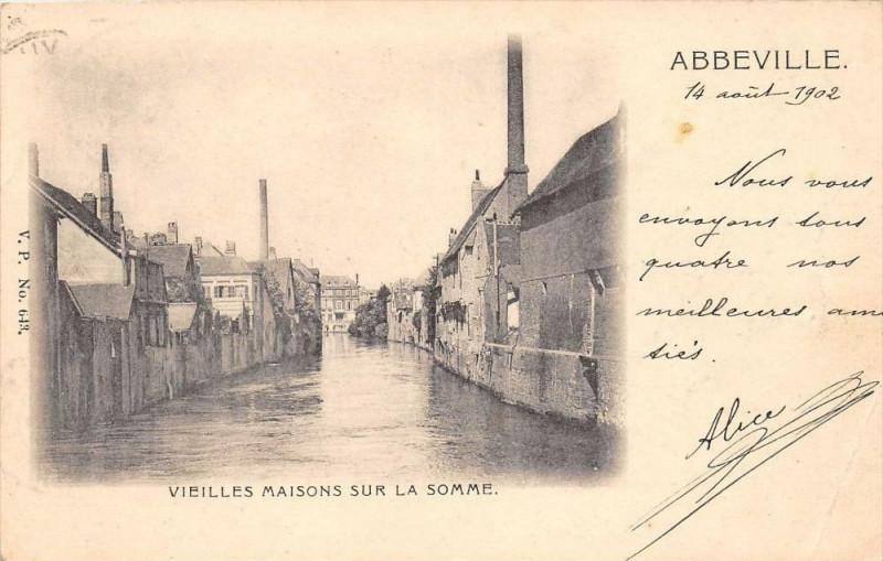 Carte postale ancienne Abbeville Vieilles Maisons Sur La Somme (dos non divisé) à Abbeville