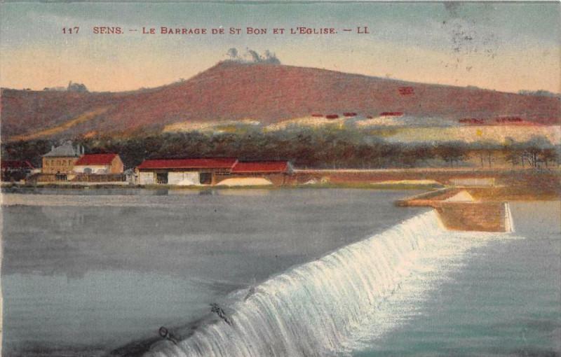 Carte postale ancienne Sens Barrage St Bon Eglise à Sens