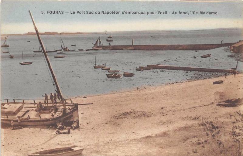 Carte postale ancienne Fouras Le Port Sud Ou Napoleon Embarqua à Fouras