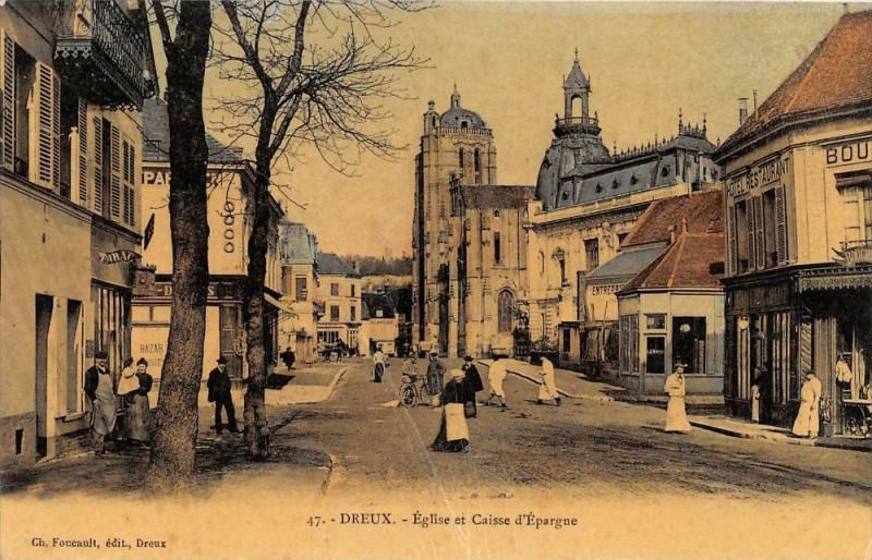 Carte postale ancienne Dreux Eglise Caisse Epargne (belle cpa animée glacée à Dreux