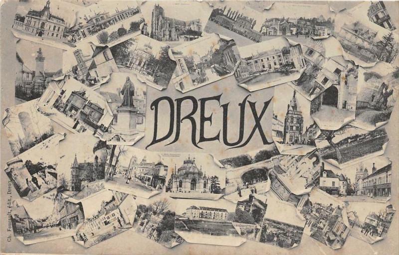 Carte postale ancienne Dreux Vue Multiples à Dreux