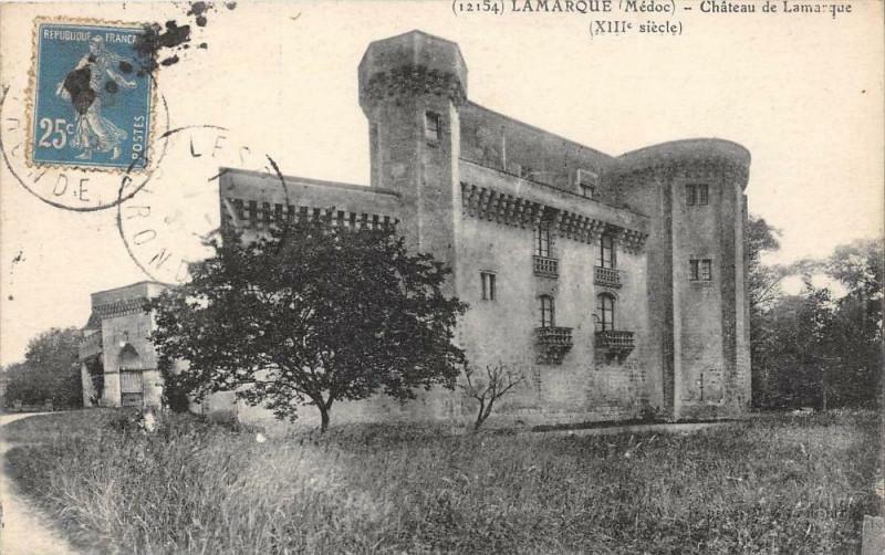 Carte postale ancienne Lamarque Medoc Chateau De Lamarque à Lamarque