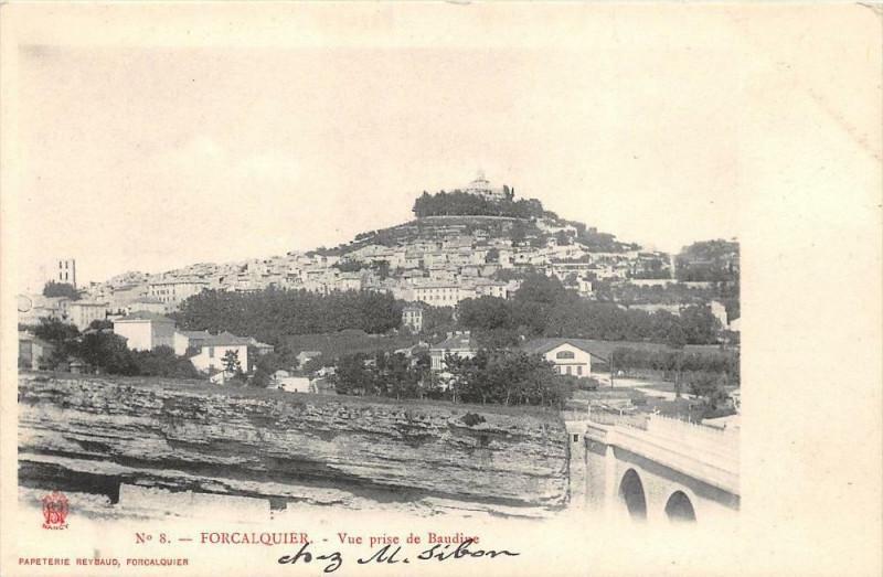 Carte postale ancienne Forcalquier Vue Prise De Beaudine (dos non divisé) à Forcalquier