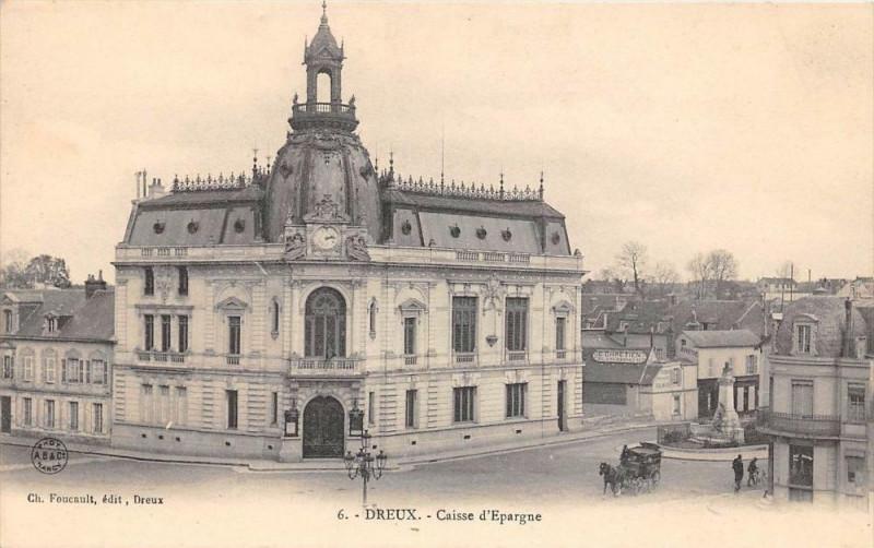 Carte postale ancienne Dreux Caisse D'Epargne à Dreux