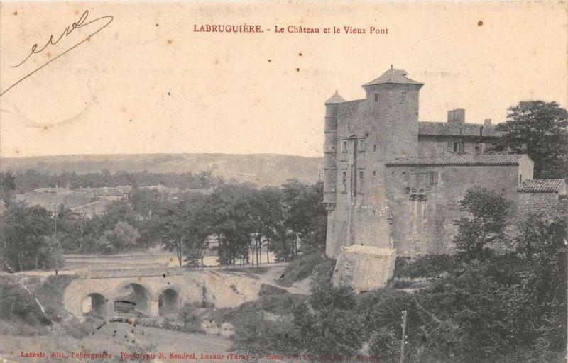Carte postale ancienne Labruguiere Le Chateau Et Le Vieux Pont à Labruguière