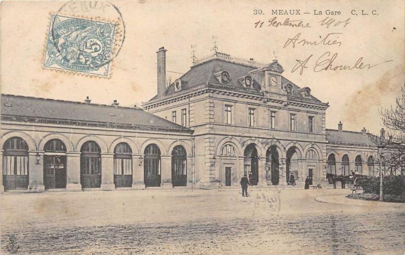Carte postale ancienne Meaux La Gare à Meaux
