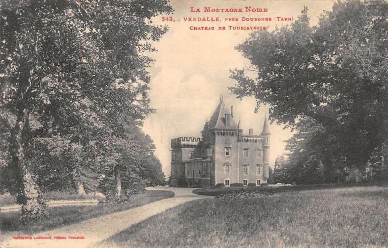 Carte postale ancienne Verdalle Pres Dourgnes Chateau De Touscayrats à Verdalle