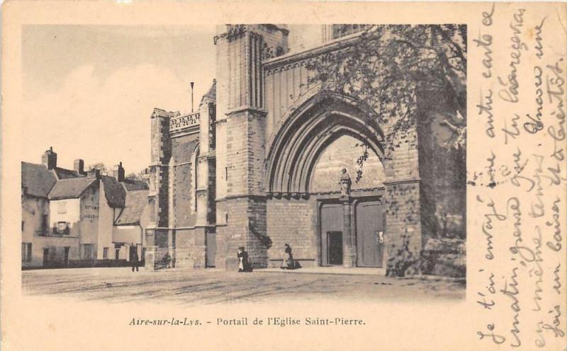 Carte postale ancienne Aire Sur La Lys Portail De L'EgliseSaint-Pierre à Aire-sur-la-Lys