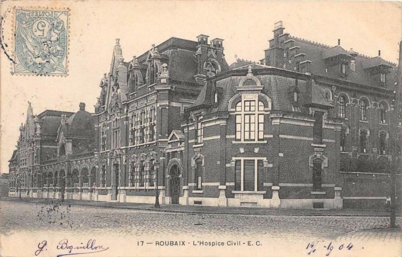 Carte postale ancienne Roubaix L'Hospice Civil  (dos non divisé) à Roubaix