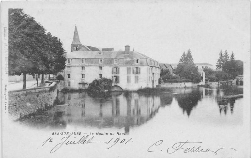 Carte postale ancienne Bar Sur Aube Le Moulin Du Haut  (dos non divisé) à Bar-sur-Aube