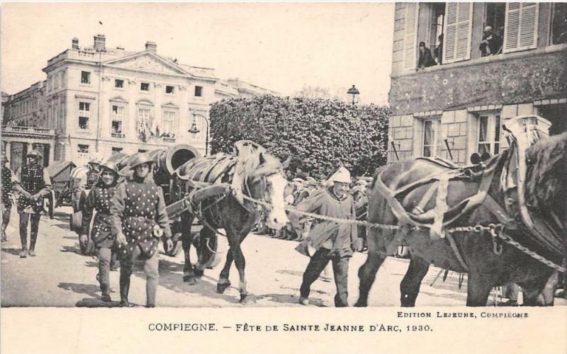 Carte postale ancienne Compiegne Fete De Sainte Jeanne D´ARC  N°7 à Compiègne