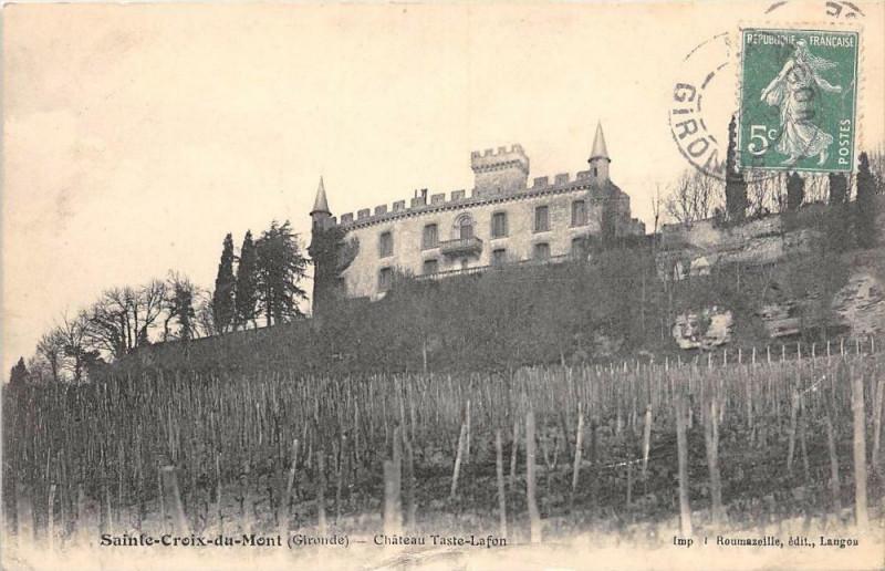 Carte postale ancienne Sainte Croix Du Mont Chateau Taste Lafon à Sainte-Croix-du-Mont
