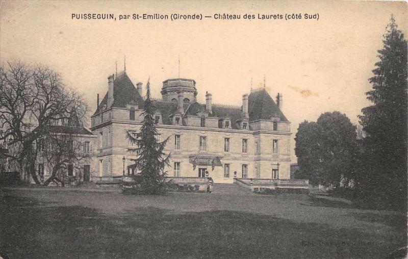 Carte postale ancienne Puisseguin Chateau Des Laurets Cote Sud à Puisseguin