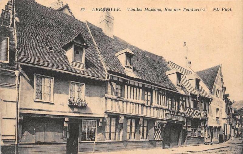 Carte postale ancienne Abbeville Vieilles Maisons Rue Des Teinturiers à Abbeville