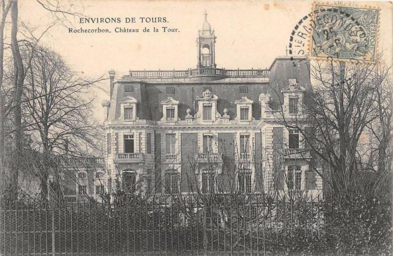 Carte postale ancienne Rochecorbon Chateau De La Tour à Rochecorbon