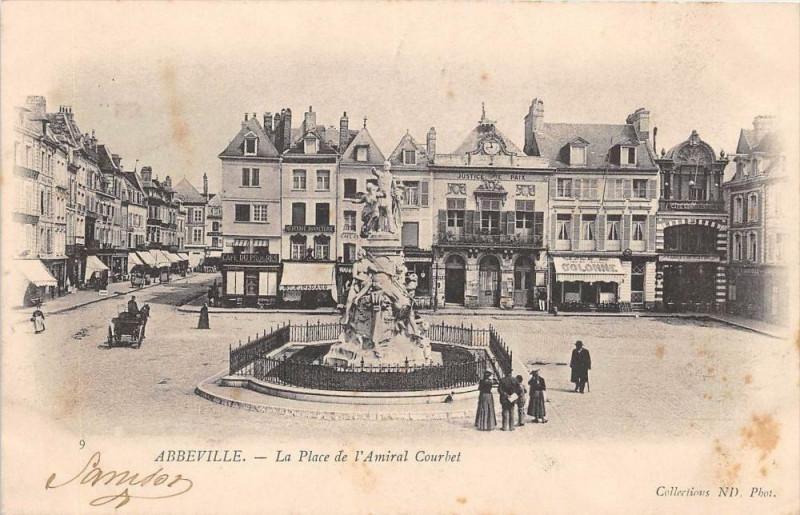 Carte postale ancienne Abbeville La Place De L'Amiral Courbet (dos non divisé) à Abbeville