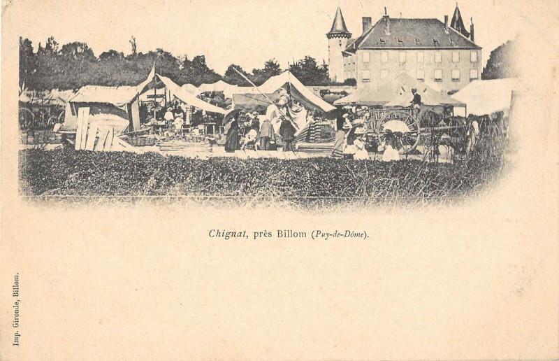 Carte postale ancienne Chignat Pres Billom (cliché pas courant à Billom