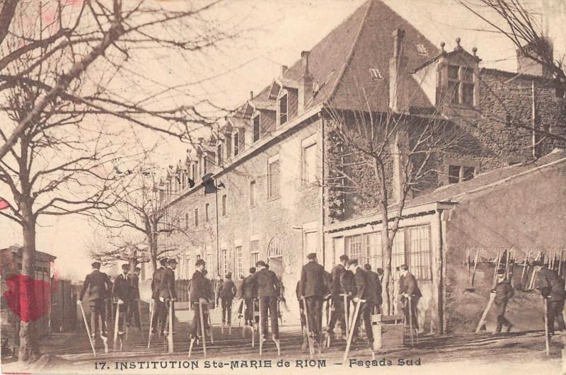 Carte postale ancienne Institution Sainte Marie De Riom Facade Sud à Riom